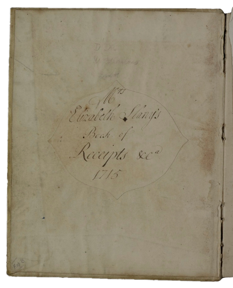 Title page of Elizabeth Slany's recipe book